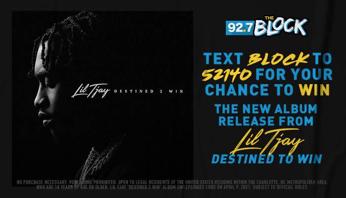 "Lil Tjay ""Destined 2 Win"" Album Contest_RD Charlotte WQNC_April 2021"